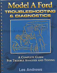Model A Ford Troubleshooting and Diagnostics Manual 1928 1929 1930 1931