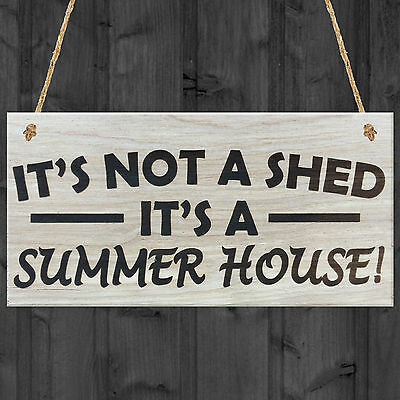 It's Not A Shed, It's A Summer House Novelty Wooden Plaque Hanging Garden Sign