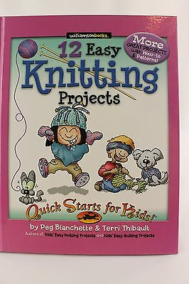 12 Easy Knitting Projects Quick Start for Kids (ages 8 Up) New Hardcover