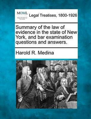 Summary of the Law of Evidence in the St by Harold R. Medina (English) Paperback