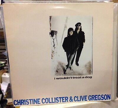 """CLIVE GREGSON & CHRISTINE COLLISTER I Wouldn't Treat A Dog 1987 UK 4-track 12"""""""