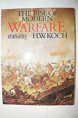 The Rise of Modern Warfare 1618-1815 Reference Book