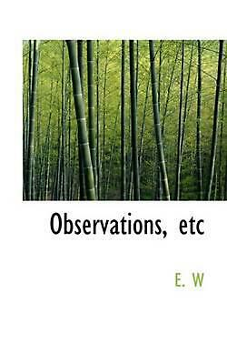 NEW Observations, Etc by E.W. Paperback Book (English) Free Shipping