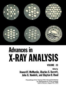 Advances in X-ray Analysis: Volume 20 by Mcmurdie (English) Paperback Book Free