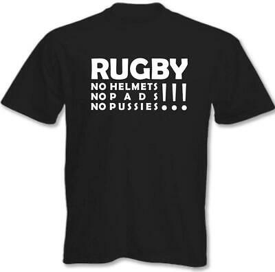 Mens Funny T-shirt Rugby No Pads No Pussies England Wales Ireland World Cup RFU