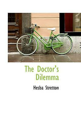 The Doctor's Dilemma by Hesba Stretton (English) Paperback Book Free Shipping!