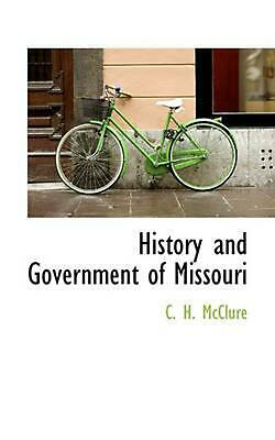 NEW History and Government of Missouri by C. H. McClure Paperback Book (English)