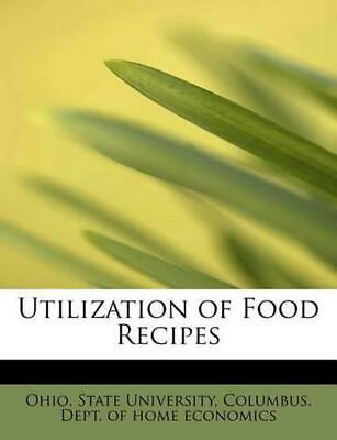 NEW Utilization of Food Recipes by Paperback Book (English) Free Shipping