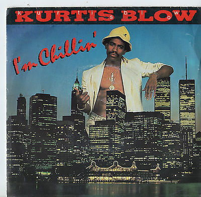 "Kurtis Blow - I'm Chillin 7"" Single 1986"