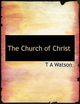 NEW Church of Christ by T.A. Watson Paperback Book (English) Free Shipping