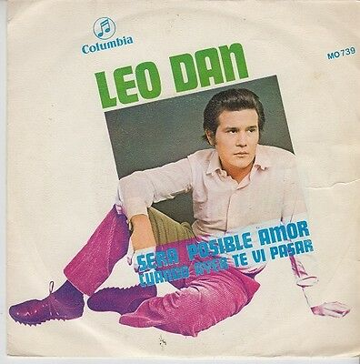 "LEO DAN - Sera posible el amor - 7"" Single 45 r@ro vinilo"