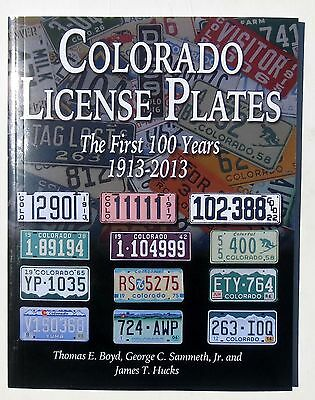 Book: Colorado License Plates: The First 100 Years 1913 - 2013