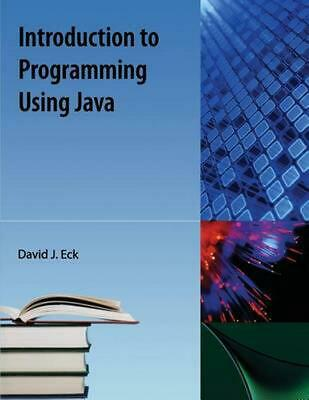 Introduction to Programming Using Java by David Eck (English) Paperback Book Fre
