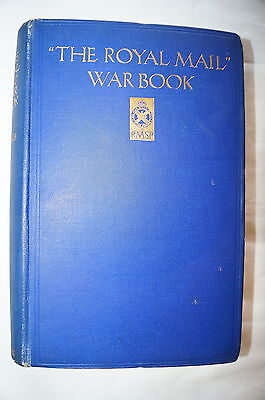 WW1 British The Royal Mail War Book Reference Book