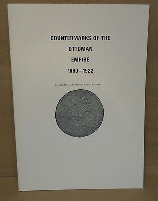 Countermarks of the Ottoman Empire 1880-1922 by MacKenzie & Lachman