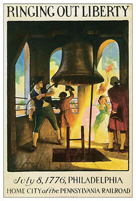 Pennsylvania State House RINGING OUT LIBERTY BELL July 8 1776 History POSTER