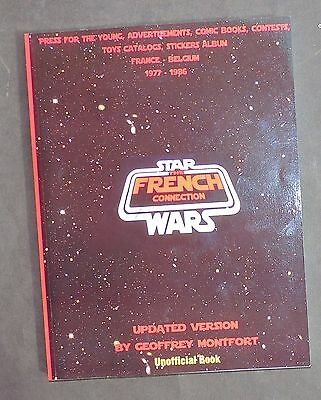 STAR WARS The French Connection. Edition 2015 plus de 230 pages