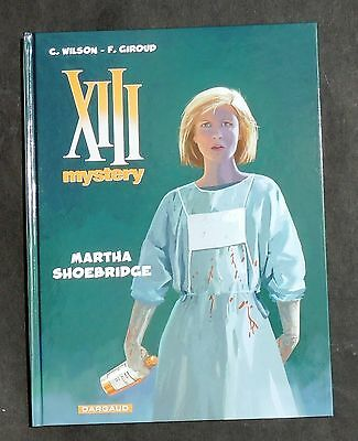 XIII MYSTERY. Matha Shoebridge. Dargaud 2015.