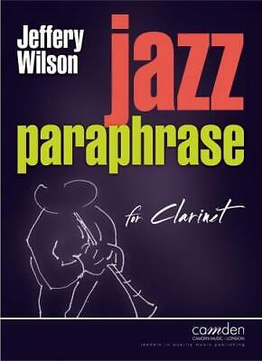 Jazz Paraphrase for Clarinet Wilson