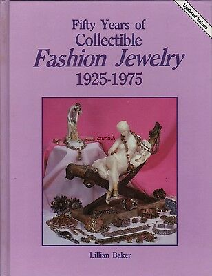 Fifty Years of Collectible Fashion Jewelry 1925 - 1975 by Lillian Baker