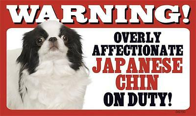 "Warning Overly Affectionate Japanese Chin On Duty Wall Plastic Sign 5"" x 8"" Dog"