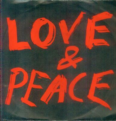 "7"" Love & Peace/Where Have The Goodhearted Gone (D)"