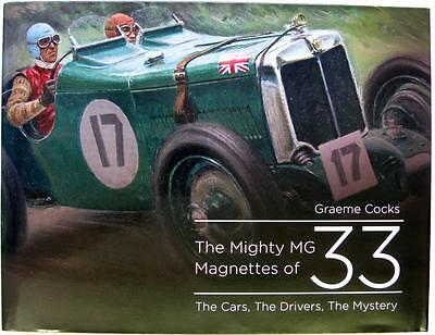 The Mighty Mg Magnettes Of 33 The Cars, The Drivers, The Mystery Car Book