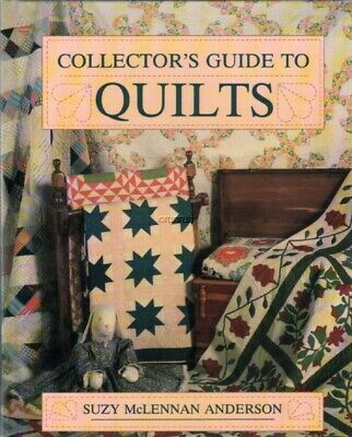 Collector's Guide to Quilts - Great for Beginners