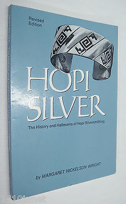Hopi Silver History and Hallmarks of Silversmithing Revised 1987 by Wright