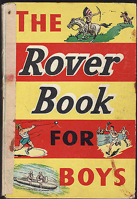 THE ROVER BOOK FOR BOYS  suggest c1948  SCARCE   aj