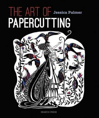 The Art of Papercutting by Jessica Palmer Paperback Book (English)