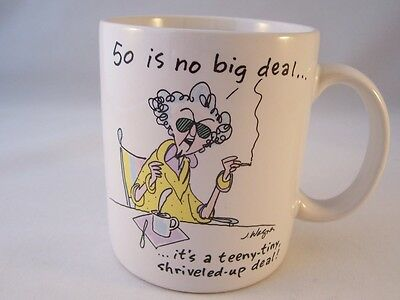 Hallmark Early Maxine Coffee Mug 50 is no big deal...John Wagner 1988