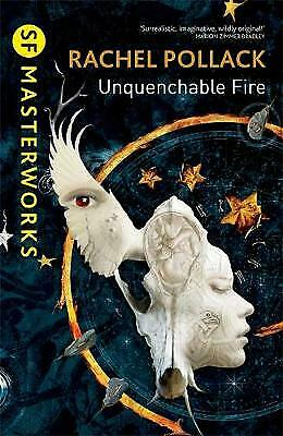 Unquenchable Fire (S.F. MASTERWORKS), Pollack, Rachel, New