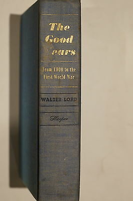 The Good Years From 1900 to First World War WW1 Reference Book