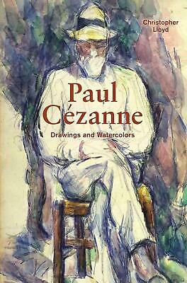 Paul Cezanne: Drawings and Watercolors by Christopher Lloyd (English) Hardcover