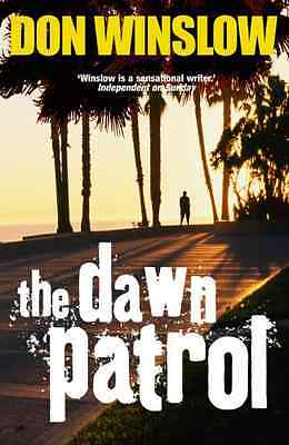 The Dawn Patrol - Paperback NEW Winslow, Don 2009-07-02