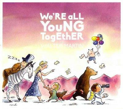 We're All Young Together - Martin,Walter CD-JEWEL CASE Free Shipping!