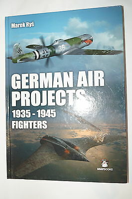 WW2 German Air Projects 1935-1945 Fighters Luftwaffe Reference Book
