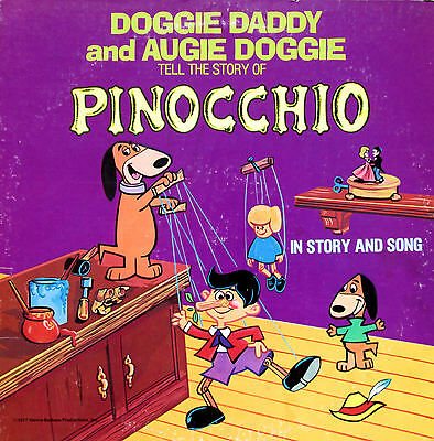 Doggie Daddy & Augie Doggie Tell The Story Of Pinocchio 1977 Vinyl LP