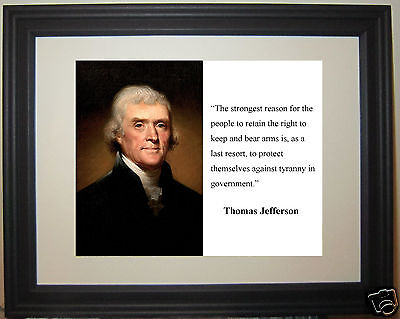 """Thomas Jefferson Founding Fathers """"bear arms"""" Quote Framed Photo Picture"""