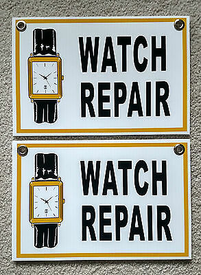 "(2) WATCH REPAIR Plastic Coroplast SIGNS  8"" BY 12""  NEW"