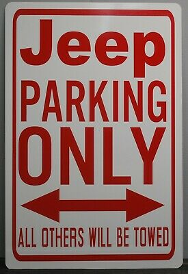 Metal Street Sign Jeep Parking Only Willys Rubicon Grand Cherokee 4X4 Wrangler