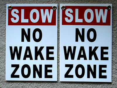 """(2)  SLOW - NO WAKE ZONE  8"""" x12"""" Plastic Coroplast Signs with Grommets white"""