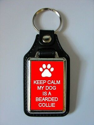 Keep Calm My Dog Is A Bearded Collie Leather Style Keyring