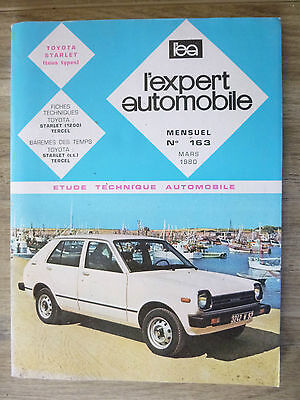 Revue Expert Automobile - Toyota Starlet Tous Type N° 163 Mars 1980