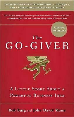 The Go-Giver: A Little Story about a Powerful Business Idea by Bob Burg (English