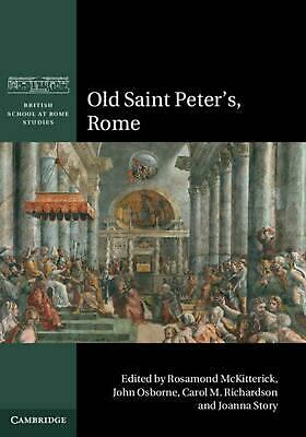 Old Saint Peter's, Rome by Rosamond McKitterick & John Osborne (English) Hardcov