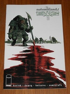 Autumnlands Tooth & Claw #2 Image Comics Nm (9.4)