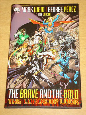 Brave And The Bold Lords Of Luck Vol 1 Dc Mark Waid Hardback New 9781401215033