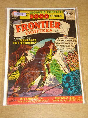 Frontier Fighters #6 Vg (4.0) Dc Comics August 1956 **